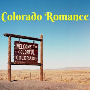 Colorado Romance